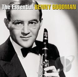 Goodman, Benny - Essential Benny Goodman CD Cover Art