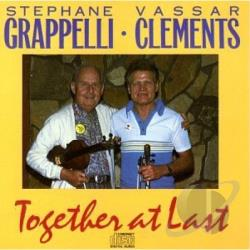 Clements, Vassar / Grappelli, Stephane - Together At Last CD Cover Art