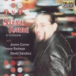Turre, Steve - TNT (Trombone-N-Tenor) CD Cover Art