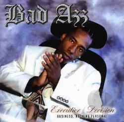 Bad Azz - Executive Decision CD Cover Art