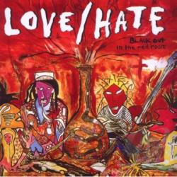 Love - Hate - Black Out In The Red Room (7 B CD Cover Art