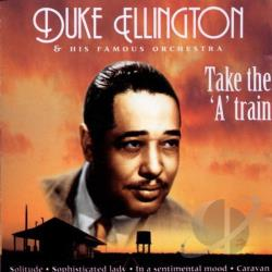 Ellington, Duke - Take The 'A' Train CD Cover Art