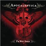Apocalyptica - I'm Not Jesus DB Cover Art