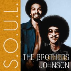 Brothers Johnson - S.O.U.L. CD Cover Art