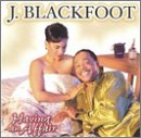 Blackfoot, J. - Having an Affair CD Cover Art