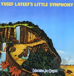 Lateef, Yusef - Yusef Lateef's Little Symphony CD Cover Art