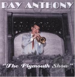 Anthony, Ray - Plymouth Show CD Cover Art