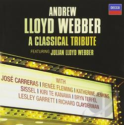Webber, Julian Lloyd - Andrew Lloyd Webber: A Classical Tribute CD Cover Art