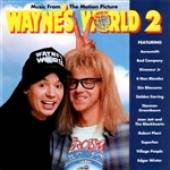 Wayne's World 2 - Wayne's World 2 (Music From The Motion Picture) DB Cover Art