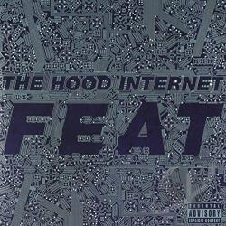 Hood Internet - Feat CD Cover Art
