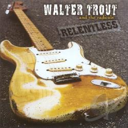 Trout, Walter - Relentless CD Cover Art