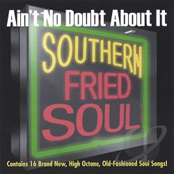 Ain't No Doubt About It: Southern Fried Soul CD Cover Art