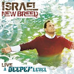 Israel / Israel & New Breed - Deeper Level: Live CD Cover Art