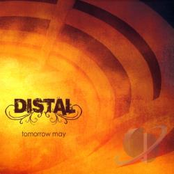 Distal - Tomorrow May CD Cover Art
