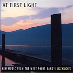 West Point Band's Jazz Knights - At First Light DB Cover Art