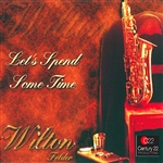 Felder, Wilton - Let's Spend Some Time CD Cover Art
