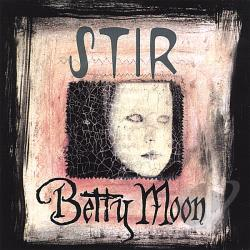 Moon, Betty - Stir CD Cover Art