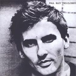 Bley, Paul - Closer CD Cover Art