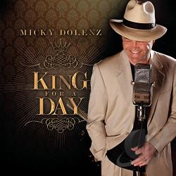 Dolenz, Micky - King for a Day CD Cover Art