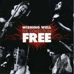 Free - Wishing Well: The Collection CD Cover Art