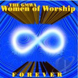 GMWA Women Of Worship - Forever CD Cover Art