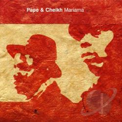 Pape & Cheikh - Mariama CD Cover Art