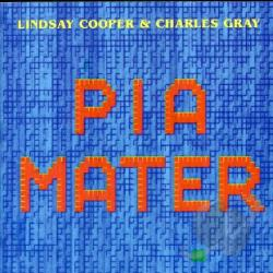Cooper, Lindsay - Pia Mater CD Cover Art