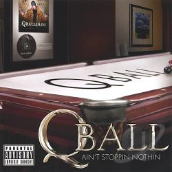 Q-Ball - Ain't Stoppin Nothin CD Cover Art