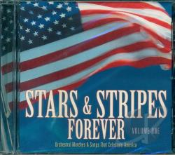 Stars & Stripes Forever - Stars & Stripes Forever Vol. 1 - Stars & Stripes Forever CD Cover Art
