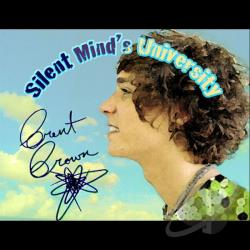 Brown, Brent - Silent Mind's University CD Cover Art