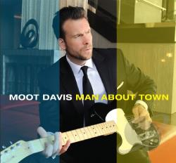 Davis, Moot - Man About Town CD Cover Art