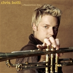 Botti, Chris - Thousand Kisses Deep CD Cover Art