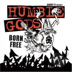 Humble Gods - Born Free CD Cover Art