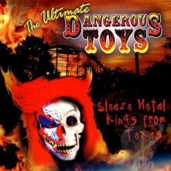 Dangerous Toys - Ultimate Dangerous Toys CD Cover Art