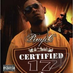 Pimp C - Certified: Pimp C Presents, Vol. 17 CD Cover Art