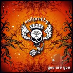 Evilpretty - You Are You CD Cover Art