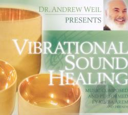 Arem, Kimba / Weil, Andrew - Vibrational Sound Healing CD Cover Art