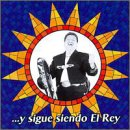 Jimenez, Jose Alfredo - ...Y Sigue Siendo El Rey CD Cover Art