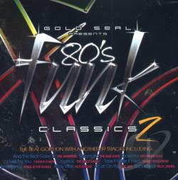 Gold Seal Presents 80s Funk Classics V.2 CD Cover Art