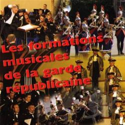 Garde Republicaine - Formations Musicales CD Cover Art