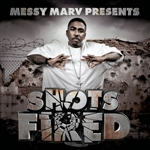 Messy Marv Presents Shots Fired CD Cover Art