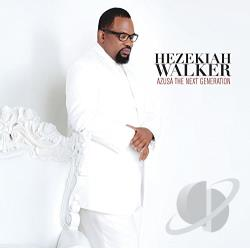 Walker, Hezekiah - Azusa: The Next Generation CD Cover Art