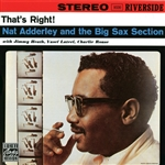 Adderley, Nat - That's Right!: Nat Adderley & The Big Sax Section CD Cover Art