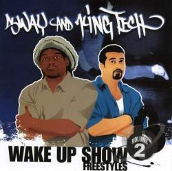 Sway & King Tech - Wake Up Show: Freestyles, Vol. 2 CD Cover Art