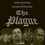 Brotha Lynch Hung - Plague CD Cover Art