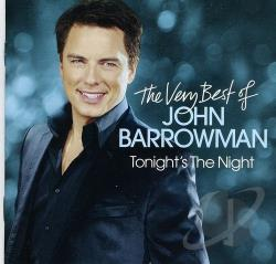 Barrowman, John - Tonight's the Night: The Very Best of John Barrowman CD Cover Art