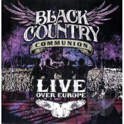 Black Country Communion - Live Over Europe LP Cover Art