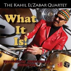 Kahil El'zabar Quartet - What It Is! CD Cover Art