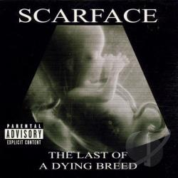 Scarface - Last of a Dying Breed CD Cover Art