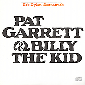 Dylan, Bob - Pat Garrett & Billy The Kid CD Cover Art